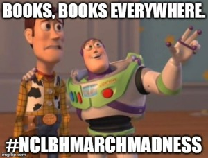 woody and buzz lightyear from Toy Story say book, books everywhere with the hashtag nclbphmarchmadness