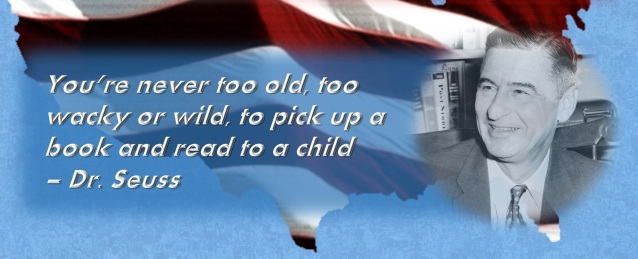 "The background is the United States flag in the shape of the United States. The image is titled Read Across America, the quote next to an picture of Dr. Seuss says, ""You're never too old, too wacky or wild, to pick up a book and read to a child."" - Dr. Seuss"""