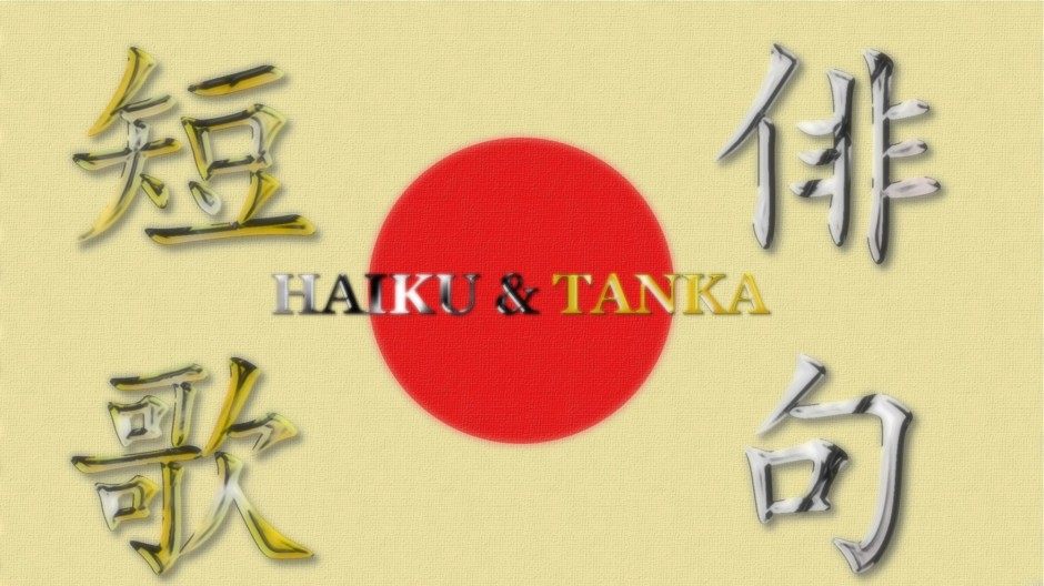 "The background is Japan's flag. On the left side is the kanji for tanka, on the right side is the kanji for haiku. In the middle the text says, ""haiku & tanka"""
